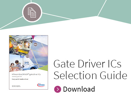 Infineon EiceDRIVER™ gate driver ICs Selection guide 2019 - Every switch needs a driver