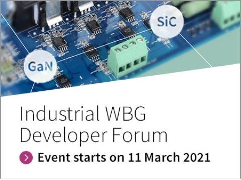 Industrial Wide-Bandgap Developer Forum – March 2021