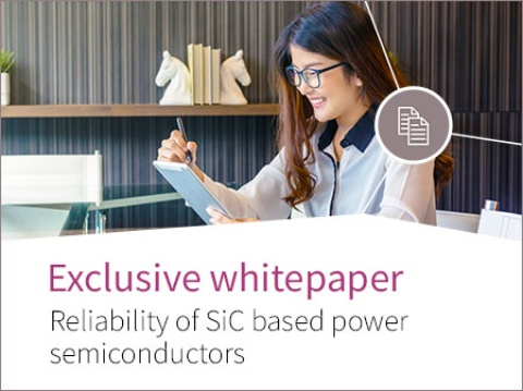 Whitepaper – Reliability of SiC based power semiconductors