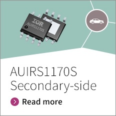 AUIRS1170S - First automotive qualified synchronous rectification control IC for high voltage DC/DC converter