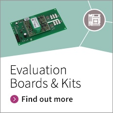 Evaluation Boards and Kits