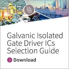 Galvanic Isolated Gate Driver ICs Selection Guide