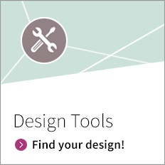 Design Tools - find your Design!