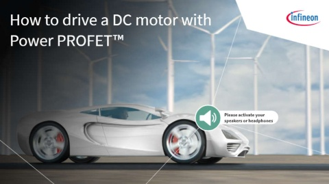 How to drive a DC motor with Power PROFET™