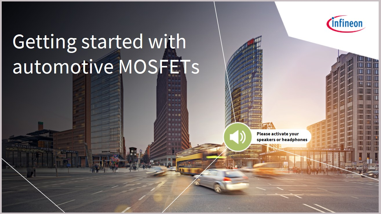 Infineon's eLearning Getting started with automotive MOSFETs