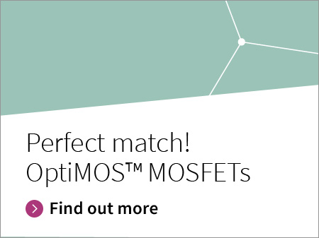 Infineon n-channel MOSFETs OptiMOS™ perfect match