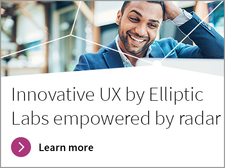 Innovative UX by Elliptic Labs empowered by radar